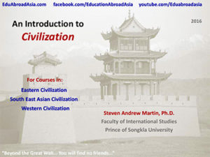 Dr. Steven Martin Introduction Civilization Study Phuket