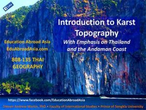 Karst Geography Phuket Thailand - Dr Steven Martin - Education Abroad Asia
